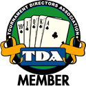 Member of the Poker Tournament Directors Association - Founded by Tournament Directors of the WPT and WSOP.